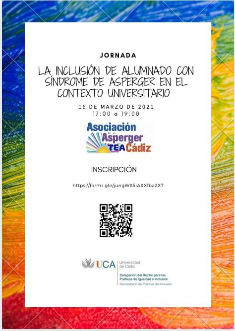 INCLUSIÓN DEL ALUMNADO CON SINDROME DE ASPERGER EN EL CONTEXTO UNIVERSITARIO. 16 DE MARZO. UCA